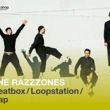 The Razzzones: Beatbox/Loopstation/Rap Workshop
