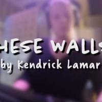 THESE WALLS by Kendrick Lamar Cover by JML Students