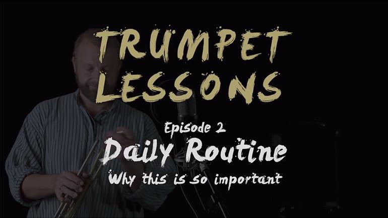 JAM trumpet lessons: Episode 2 - Daily Routine
